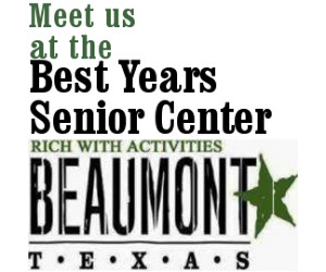 Best Years Center Southeast Texas, senior events Southeast Texas, senior activities Beaumont TX