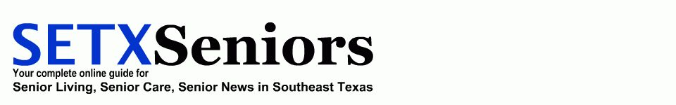 2016 Southeast Texas senior expo, senior events Beaumont TX, senior activities Hardin County
