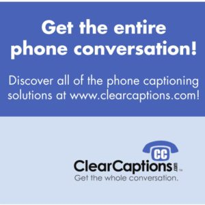 Clear Captions Jasper TX, Clear Captions East Texas, Clear Captions Jasper TX, Clear Captions newton TX, caption phones East Texas