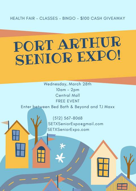 senior events Texas, Port Arthur health fair, health fair Central Mall TX, Golden Triangle senior events