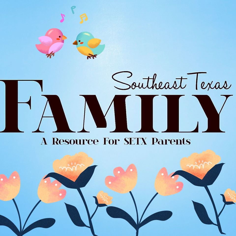 SETX Family Magazine, Kids Directory Southeast Texas, Golden Triangle family events,